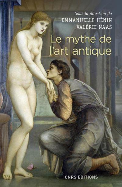 Le mythe de l'art antique - 9782271119698 - 17,99 €