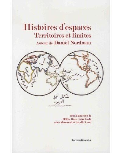 Histoire d'espaces territoires et limites autour de Daniel Nordman