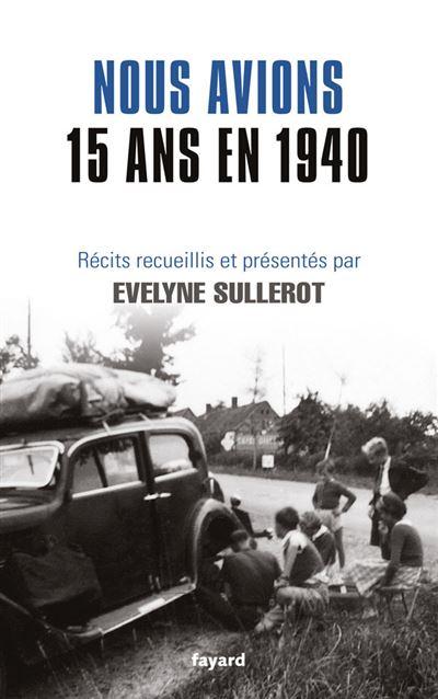Nous avions 15 ans en 1940
