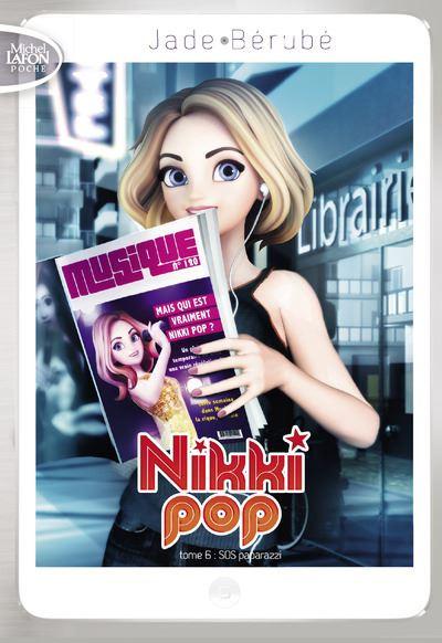 Nikki Pop - Tome 6 : Nikki Pop - tome 6 SOS paparazzi