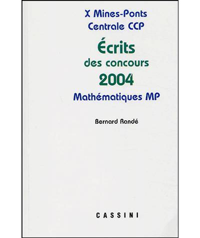 Ecrits des concours 2004 maths mp