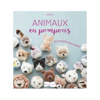 animaux en pompons broch trikotri livre tous les livres la fnac. Black Bedroom Furniture Sets. Home Design Ideas