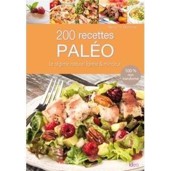 200 recettes du régime Paléo