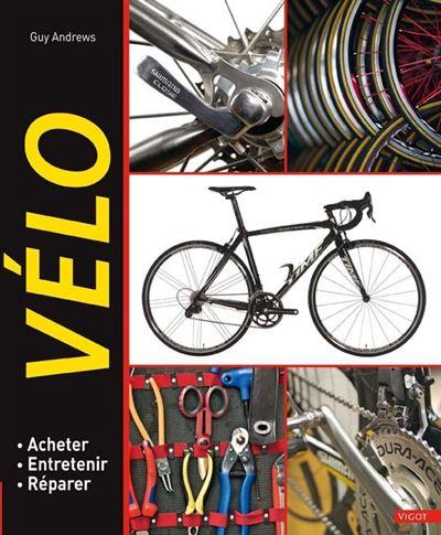 Vélo acheter, entretenir, réparer
