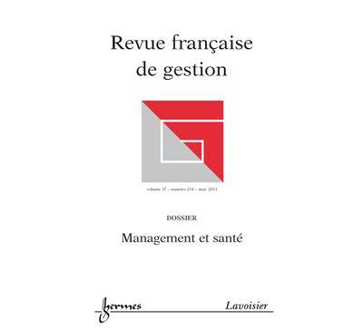 Management et sante revue franþaise de gestion volume 37 n
