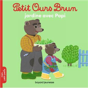 Petit Ours BrunPetit Ours Brun jardine avec papi