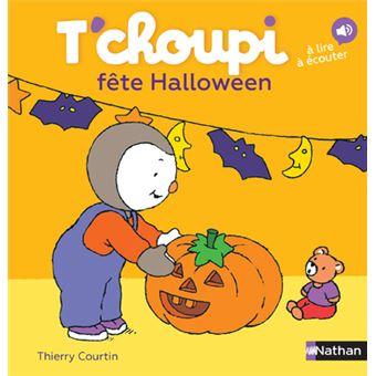 T Choupi Tome 24 T Choupi Fete Halloween