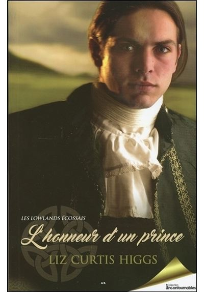 L'honneur d'un prince Tome 3 - Les Lowlands écossais