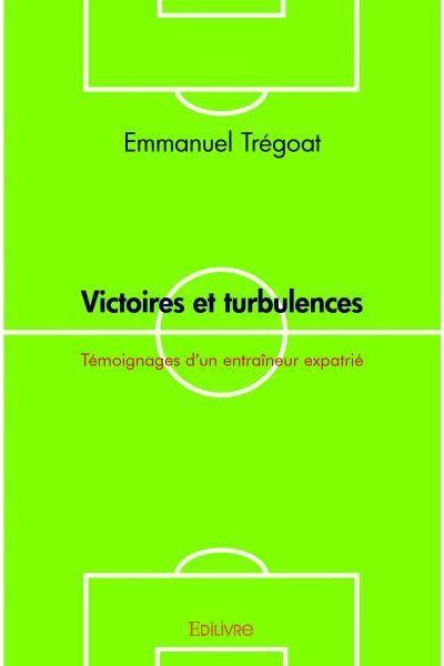 Victoires et turbulences