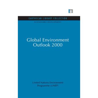 global environment outlook 2000 un environment programme
