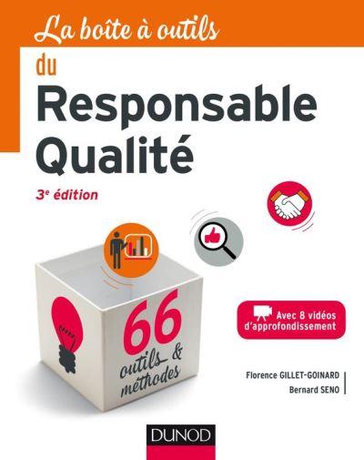 La boîte à outils du responsable qualité - 3e éd - 9782100752850 - 14,99 €