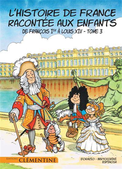 De François Ier à Louis XIV