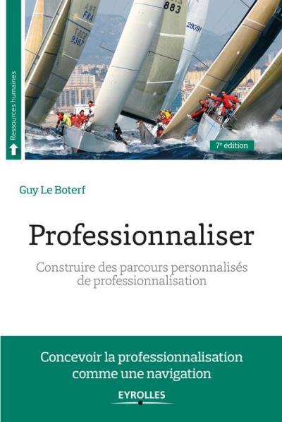 Professionnaliser - Construire des parcours personnalisés de professionnalisation - 9782212091922 - 16,99 €