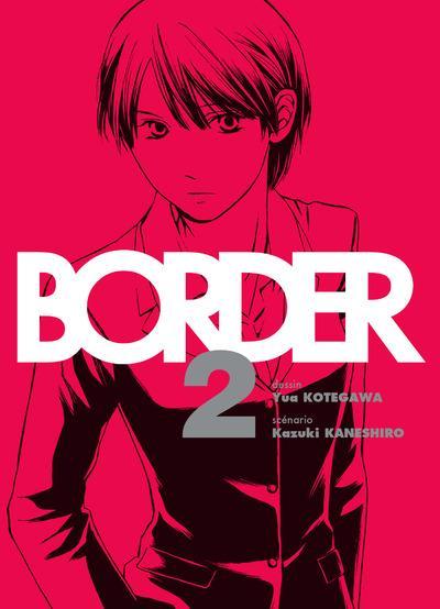 Border - Tome 2 : Border
