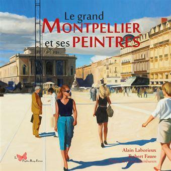 Le grand Montpellier et ses peintres
