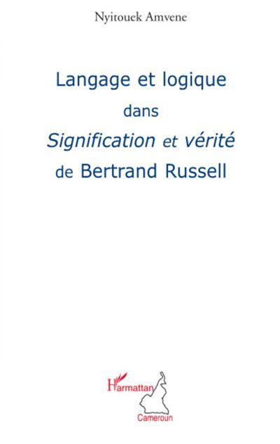 Langage et logique dans signification et vérité de Bertrand Russell