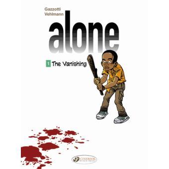 Alone - tome 1 The Vanishing
