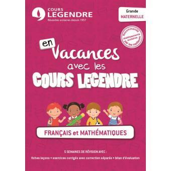 En Vacances Avec Les Cours Legendre Francais Mathematiques Grde Maternelle