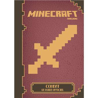 minecraft le guide officiel minecraft combat collectif cartonn livre tous les livres. Black Bedroom Furniture Sets. Home Design Ideas