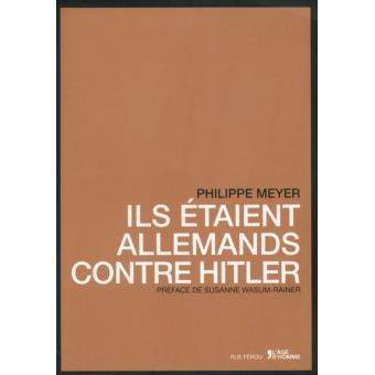 Ils étaient Allemands contre Hitler