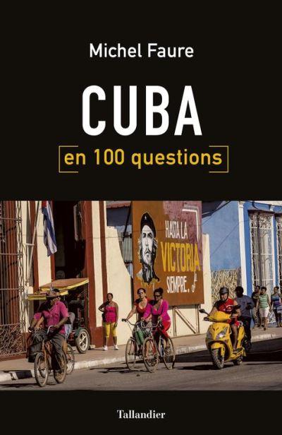 Cuba en 100 questions - 9791021028708 - 11,99 €