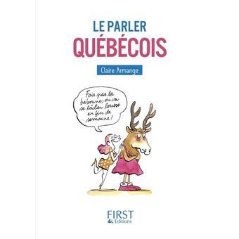 Le Petit Livre - Le Parler Québécois