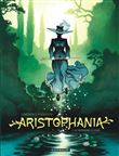 Aristophania - Aristophania, T1