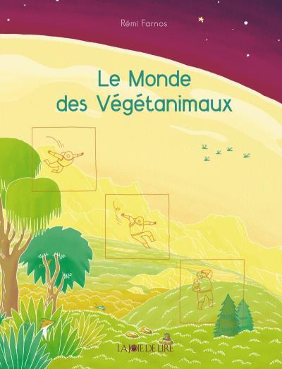 Le monde des vegetanimaux
