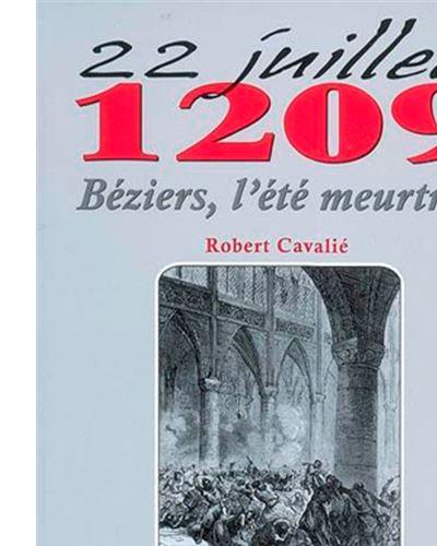 Béziers 1209, l'été meurtrier