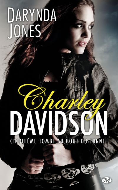 Charley Davidson - Tome 5 : Charley Davidson, T5 : Cinquième tombe au bout du tunnel