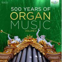 500 Ans de musique pour orgue Volume 2