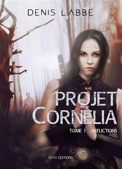 Projet Cornélia -  : Afflictions