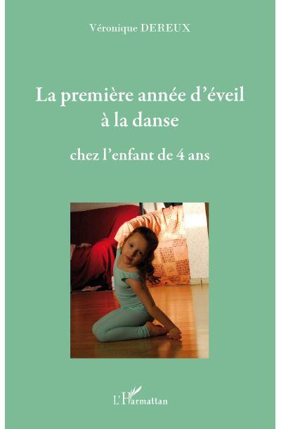 La première année d'éveil à la danse chez l'enfant de 4 ans