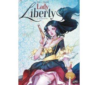 Lady Liberty T1 - Le Secret du Roy