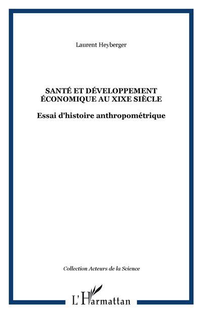 Santé et développement économique en France au XIXème siècle