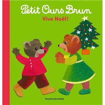 Petit Ours BrunPetit Ours Brun - Vive Noël !