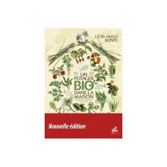 Un potager bio dans la maison guide d'eco-jardinage en inter