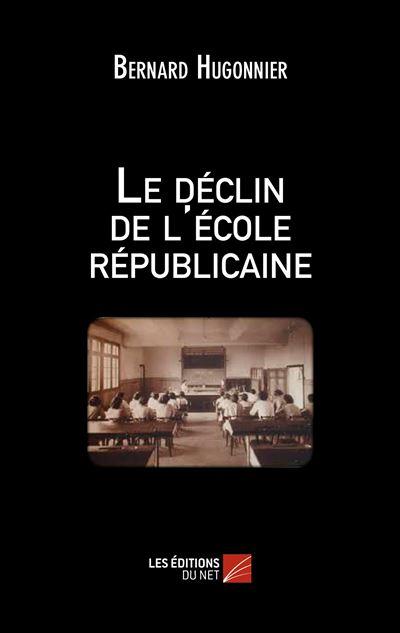 Le déclin de l'école républicaine