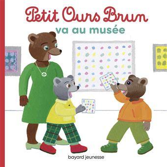 Petit Ours BrunPetit Ours Brun va au musée
