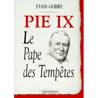Pie ix le pape des tempetes