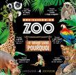 Une saison au Zoo - Le grand livre des pourquoi