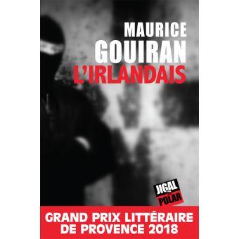 """Résultat de recherche d'images pour """"L' IRLANDAIS, MAURICE GOUIRAN"""""""