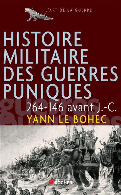 Histoire militaire des guerres puniques, 264-146 avant J.-C.