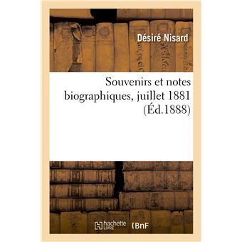 Souvenirs et notes biographiques, juillet 1881