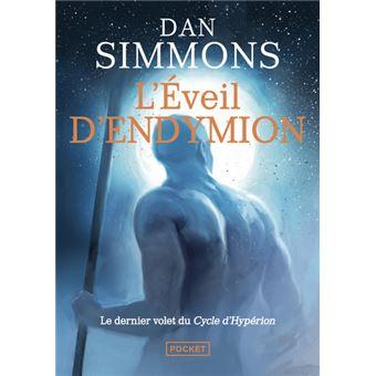 L'éveil d'Endymion - L'intégrale - Tomes 1 et 2 - L'éveil d'Endymion 1&2 -  Intégrale - Dan Simmons, Monique Lebailly - Poche, Livre tous les livres à  la Fnac