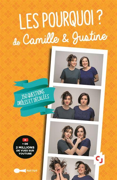 Les pourquoi de Camille et Justine