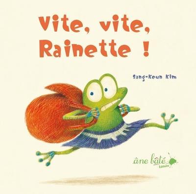 Vite, vite, Rainette !