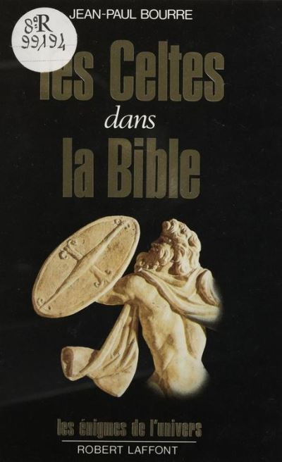 Les Celtes dans la Bible - 9782221180815 - 9,49 €