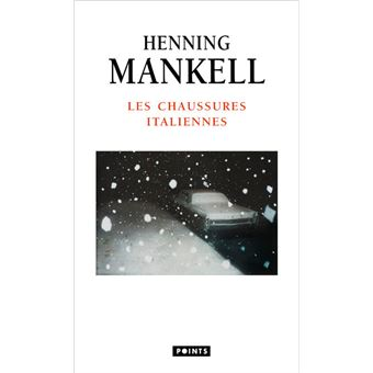 e1464a3e9aae98 Les Chaussures italiennes - Poche - Henning Mankell - Achat Livre | fnac
