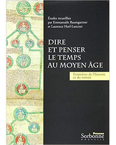 Dire et penser le temps au Moyen Age